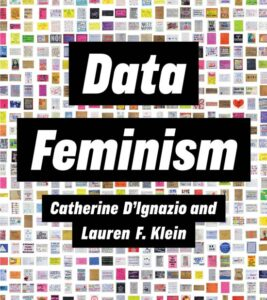 The cover of the book Data Feminism, filled by squares and rectangles of different colors, apparently representing data